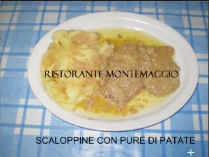 Scaloppine con purea ristorante Montemaggio